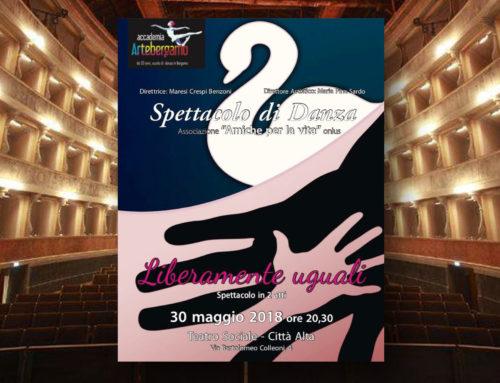 """Spettacolo al Teatro Sociale """"Liberamente uguali""""- 30 maggio 2018"""